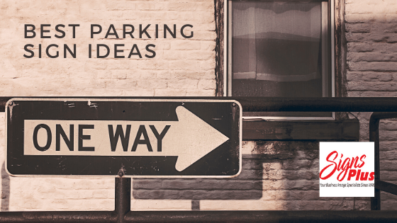 Best Parking Sign Ideas
