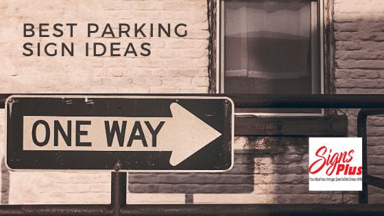Best Parking Sign Ideas