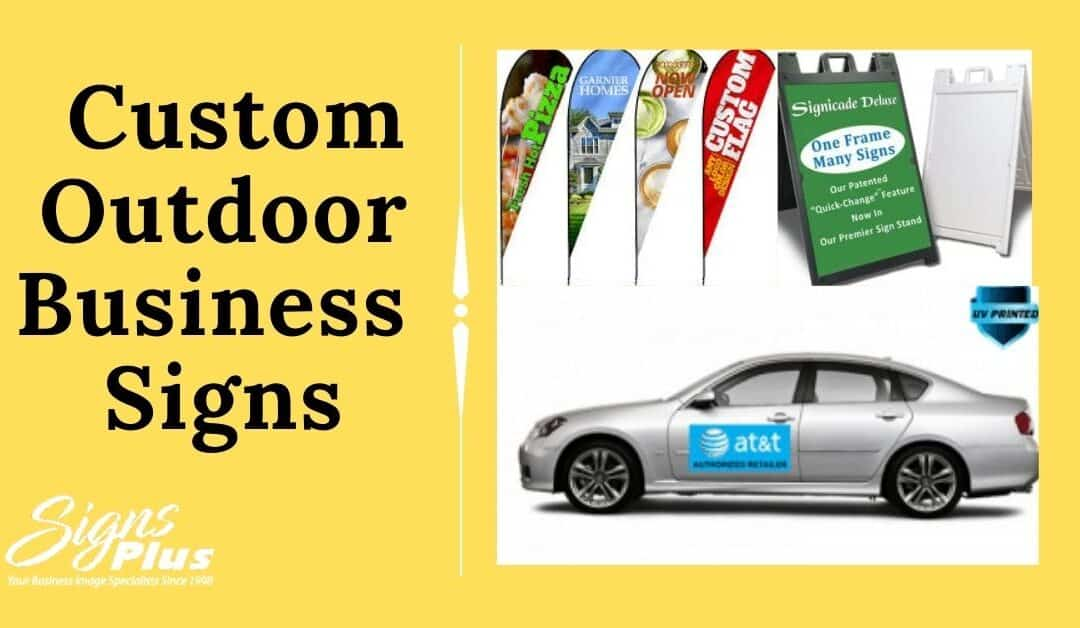 Significance of Custom Outdoor Business Signs
