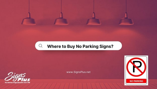 Where to Buy No Parking Signs